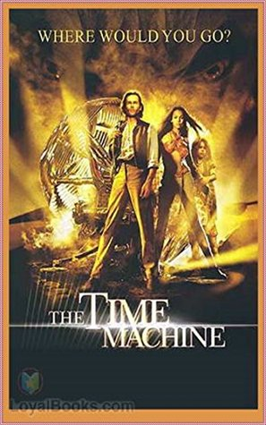 The Time Machine - H. G. Wells [Penguin Popular Classics] (Annotated)