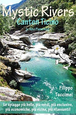 Mystic Rivers – Canton Ticino e Alto Piemonte