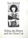 Selina, The Mouse, And The Giant Cat