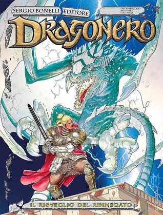 Dragonero n. 55: Il risveglio del rinnegato