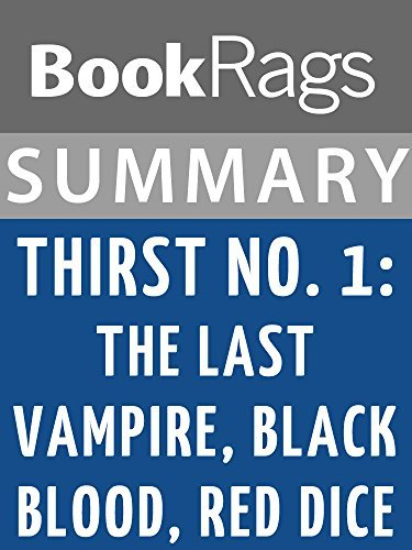 Summary & Study Guide Thirst No. 1: The Last Vampire, Black Blood, Red Dice by Christopher Pike