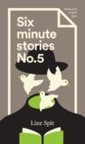 Geen beterschap (Six Minute Stories, #5)