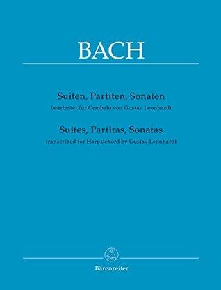 BACH - Suites, Partitas y Sonatas Transcritas por Gustav Leonhardt para Cembalo (Piano) (Henstra)