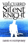Valguard: Silent Knight (A Christmas Tale)