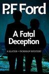A Fatal Deception