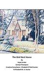 The Bird Nest House