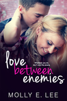 Love Between Enemies by Molly E. Lee