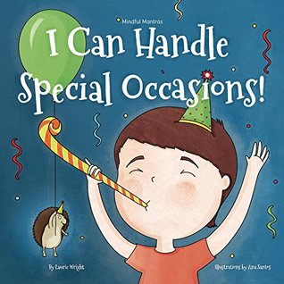 I Can Handle Special Occasions (Mindful Mantras, #3)