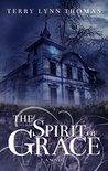 The Spirit of Grace (the Sarah Bennett Mysteries #1)