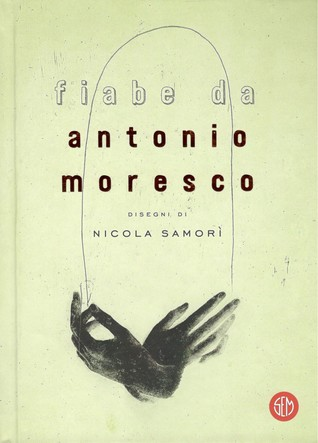 Fiabe da Antonio Moresco