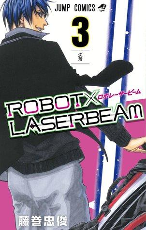 ROBOT×LASERBEAM 3 (Robot x Laserbeam, #3)