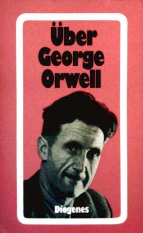 Über George Orwell
