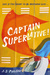 Captain Superlative by J.S. Puller