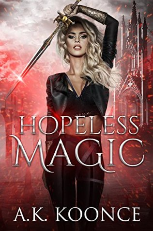 Hopeless Magic by A.K. Koonce