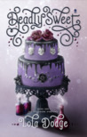 Deadly Sweet (Spellwork Syndicate, #1)