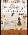 Destiny by Design- Leah's Journey