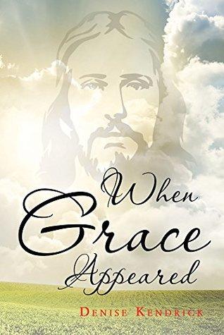 When Grace Appeared