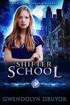 Shifter School: A Wyrdos Universe Novel