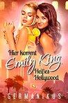 Hier kommt Emily King (Heißes Hollywood)
