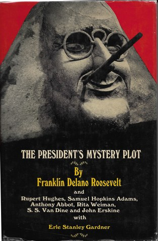 Ebook The President's Mystery Plot by Franklin D. Roosevelt TXT!