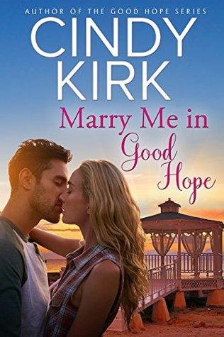 Marry Me in Good Hope (Good Hope, #6 )