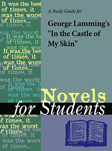 """A Study Guide for George Lamming's """"In the Castle of My Skin"""""""