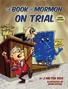 The Book of Mormon on Trial: Third Edition