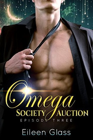 Omega Society Auction (Rourke #3) by Eileen Glass