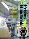 The Prisons Handbook 2016: The Definitive 1200-Page Annual Guide to the Penal System of England and Wales