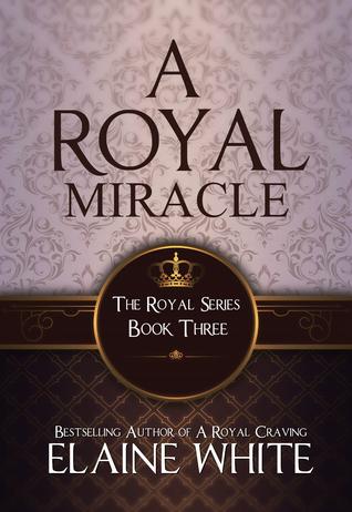 A Royal Miracle (The Royal Series #3)