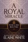 A Royal Miracle