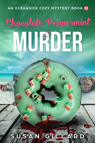 Chocolate Peppermint & Murder (Oceanside Mystery #13)