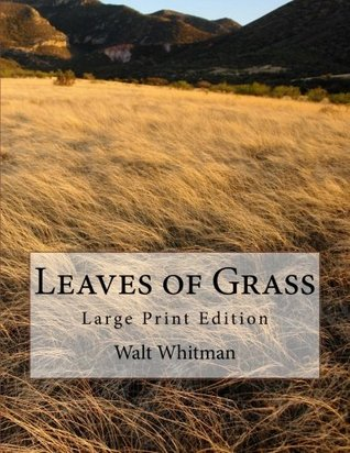 Leaves of Grass: Large Print Edition