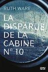 La disparue de la cabine n°10 by Ruth Ware
