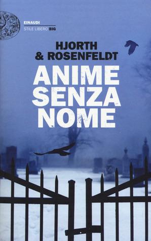 Anime senza nome (Le cronache di Sebastian Bergman, #3)