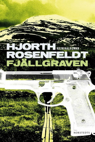 Fjällgraven (Sebastian Bergman, #3)