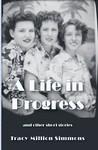 A Life in Progress