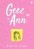 Geez & Ann, #2