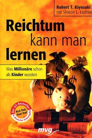 Reichtum kann man lernen. Was Millionäre schon als Kinder wussten