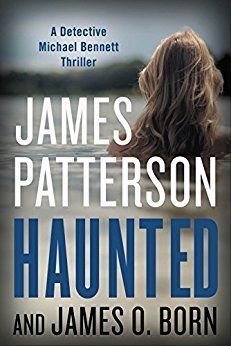 Haunted (Michael Bennett, #10)
