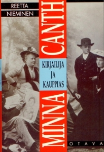 Minna Canth: kirjailija ja kauppias