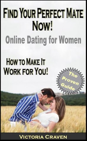 Find Your Perfect Mate Now! Online Dating for Women