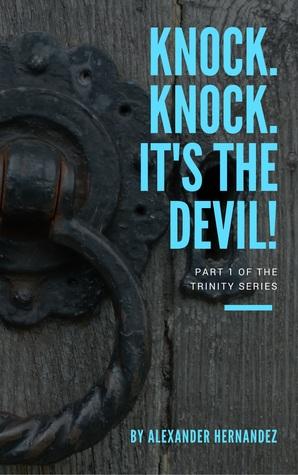 knock-knock-it-s-the-devil-trinity-1