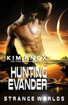 Hunting Evander: Strange Worlds : Book One