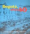 Bogotá, años 40 - Fotografías de Sady González by William Ospina