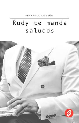 rudy-te-manda-saludos