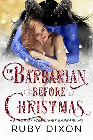 The Barbarian Before Christmas (Ice Planet Barbarians, #17.5)