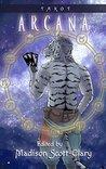 Arcana: A Tarot A...