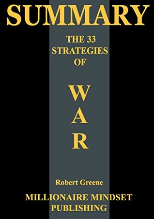 Summary: The 33 Strategies of War by Robert Greene