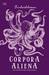 Corpora Aliena: Kumpulan Cerpen